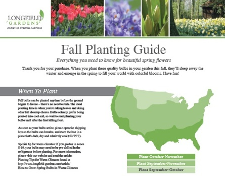 Your fall bulb planting guide longfield gardens as well as suggestions for where to plant them around your home and garden a bloom time chart makes it easy to plan an impressive and long lasting mightylinksfo